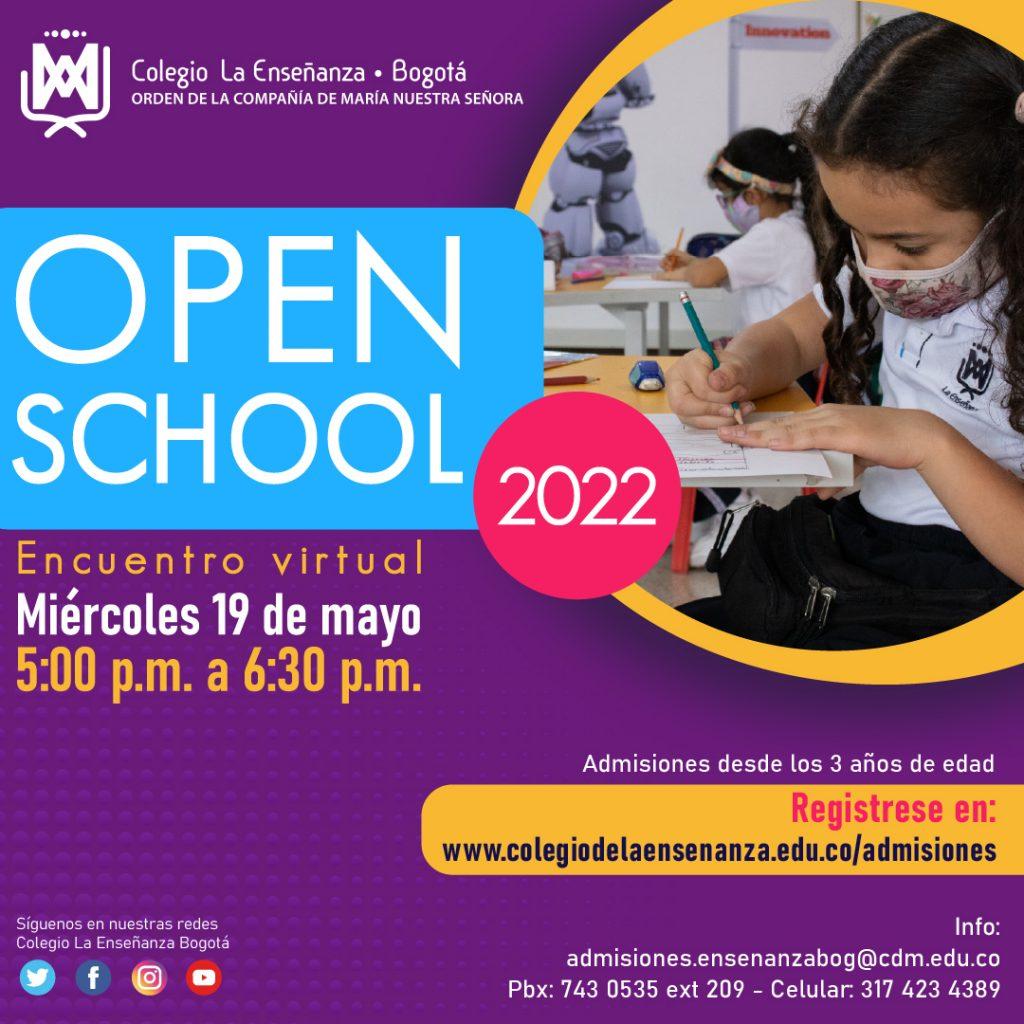 Colegio la Enseñanza Open School 2022